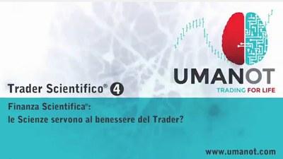 4.  Finanza Scientifica®: Le Scienze servono al benessere del Trader?
